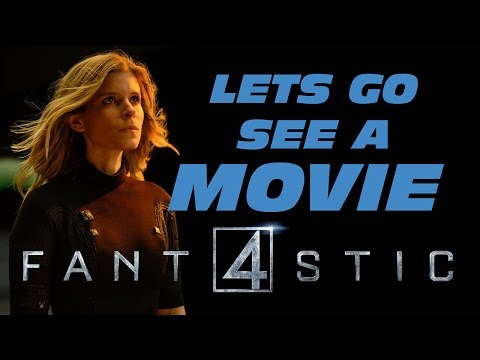 Lets go see a Movie - Fantastic Four - Josh Trank - Kate Mara - Michael B. Jordan - Miles Teller