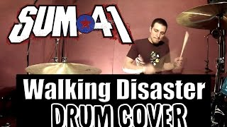 Sum 41 - Walking Disaster (Drum Cover)