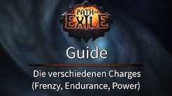 Path Of Exile Guide -  Die verschiedenen Charges (Frenzy, Endurance, Power)
