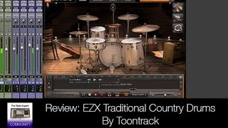 Review - EZX Traditional Country Drums Fro EZ Drummer By Toontrack