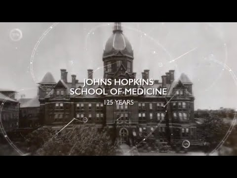 125 Years Of The Johns Hopkins School Of Medicine