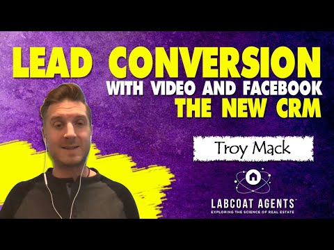 Lead Conversion With Video And Facebook • The New CRM
