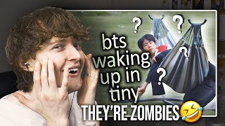 THEY'RE ZOMBIES! (BTS Waking Up in Tiny | Reaction/Review)
