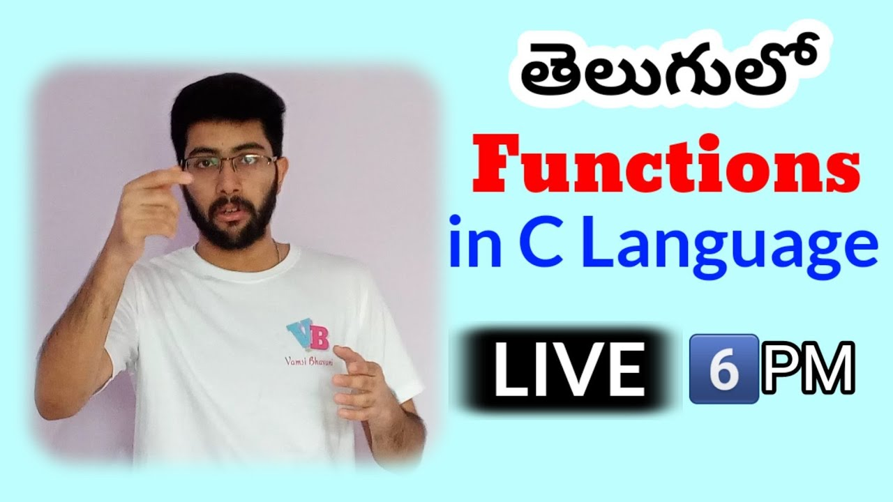Functions in C Language in Telugu Live | Vamsi Bhavani
