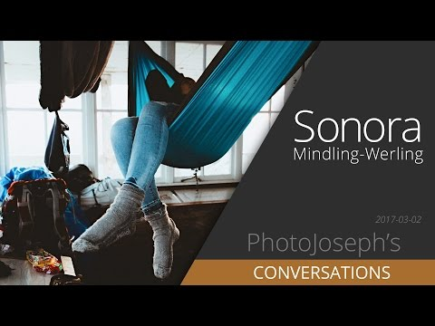 Sonora Mindling-Werling; Photographer — A Conversation with PhotoJoseph