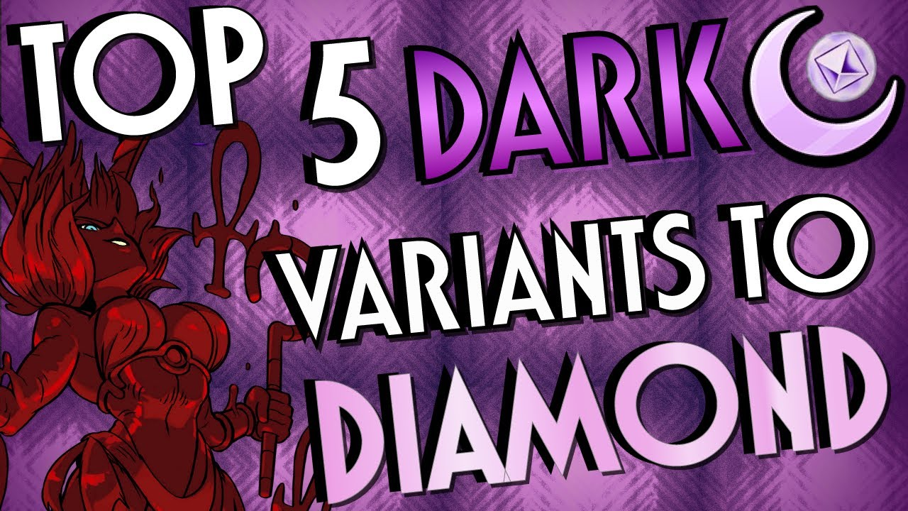 [Skullgirls Mobile] Top 5 DARK Variants to DIAMOND