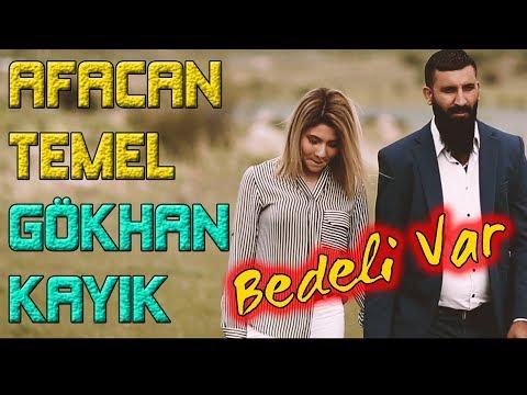Afacan Temel & Gökhan Kayık Bedeli Var L 2019 L Ozi Produksiyon
