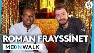 Roman Frayssinet - Moonwalk