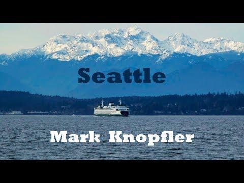 Mark Knopfler - Seattle (4K)