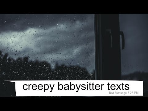 creepy babysitter texts - THE TAPPER - texting story