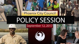 Phoenix City Council Policy Session - September 12, 2017