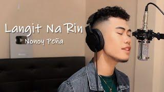 Langit Na Rin - Nonoy Peña (Performance Video)