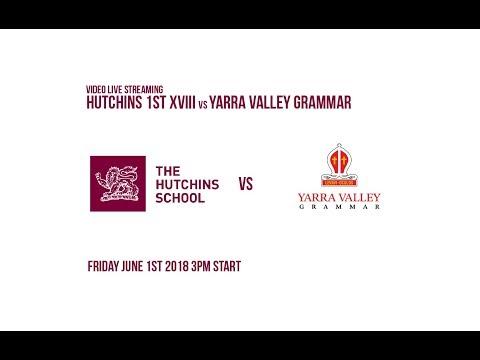 Hutchins 1st XVIII Vs Yarra Valley Grammar