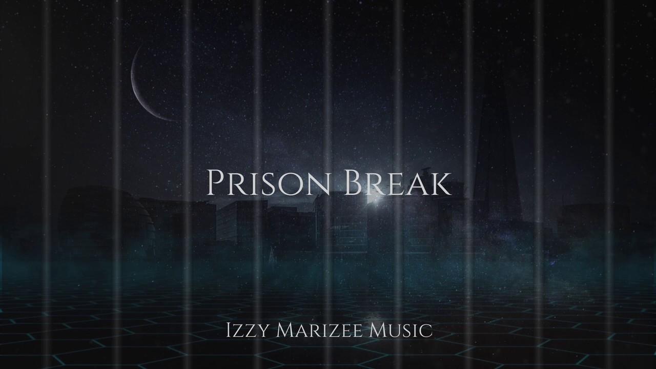 Prison Break - Epic Instrumental Music