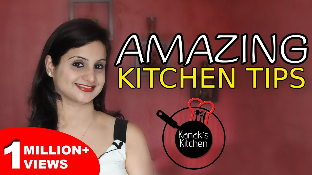 Useful Kitchen Tips And Tricks | Cooking Essentials | Kitchen Hacks India |  Kanaku0027s Kitchen   YouTube