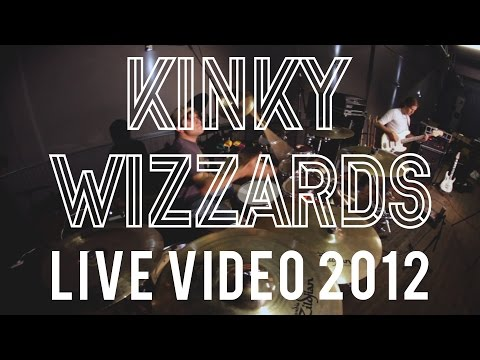 Kinky Wizzards - Live Video 2012