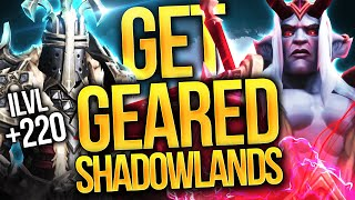 GET iLvl 220+! Shadowlands Season 1 Gearing GUIDE: ALL You Can Do To Gear Up!