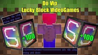 THỬ THÁCH 24H TÌM ĐỒ VIP TRONG LUCKY BLOCK VIDEO GAMES VIP ** VŨ KHÍ SIÊU KHỦNG CỦA NOOB