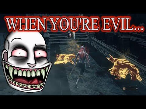 Dark Souls 3: When You're Evil