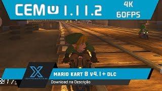 Cemu 1.11.2 - Mario Kart 8 4K 60FPS l Configuração + Gameplay