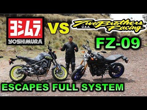 FZ 09 YOSHIMURA VS TWO BROTHERS ESCAPE  FULL SYSTEM