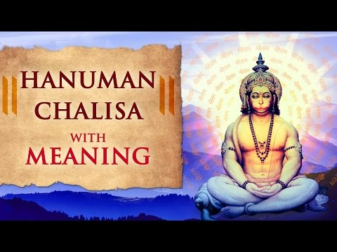 Hanuman Chalisa with Meaning | Jai Hanuman...