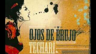 Ojos de Brujo - Sultanas de merkaíllo (Official audio) Album Techar...