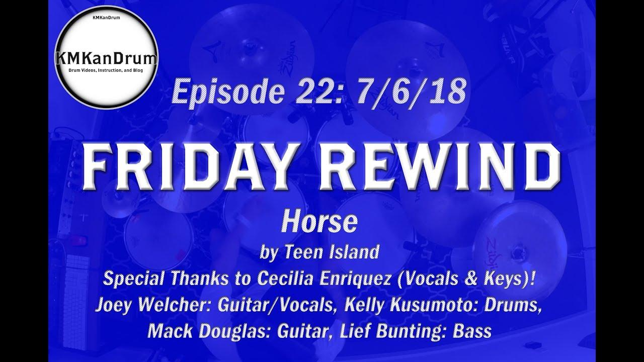 """FRIDAY REWIND Wk.22: """"Horse"""" by Teen Island"""