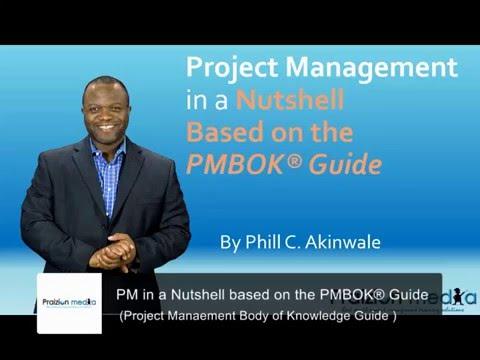 PMBOK GUIDE CRASH COURSE - Project Management 101