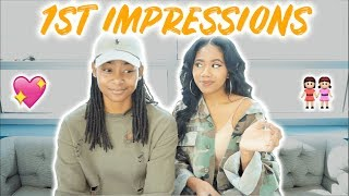 STORY TIME : OUR 1ST IMPRESSIONS OF EACH OTHER!!!
