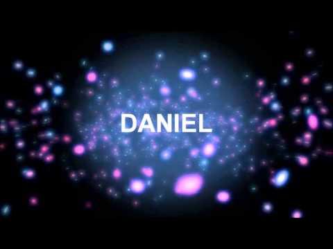 Joyeux Anniversaire Daniel Youtube