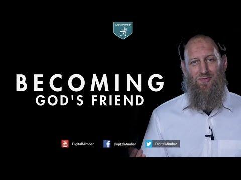 Becoming God's Friend - Abdurraheem Green