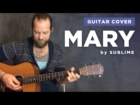 """Guitar cover of """"Mary"""" by Sublime (lesson w/ chords)"""