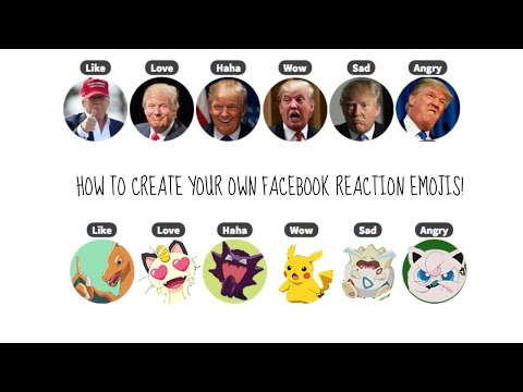 HOW TO CREATE YOUR OWN FACEBOOK REACTION EMOJIS? (DONALD TRUMP, POKEMON, FRIENDS, GOT & MANY MORE.)