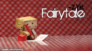 Repeat youtube video ♫. Fairytale ; ZYR ♥