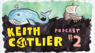 Keith Cotlier Podcast #2
