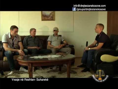 Emision: Drejtësia në Kosovë Vrasje në Reshtan- Suharekë