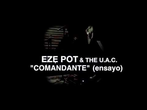 "EzePot & The Universal Artists Club ""El Comandante"" (ensayo 29ago2016)"