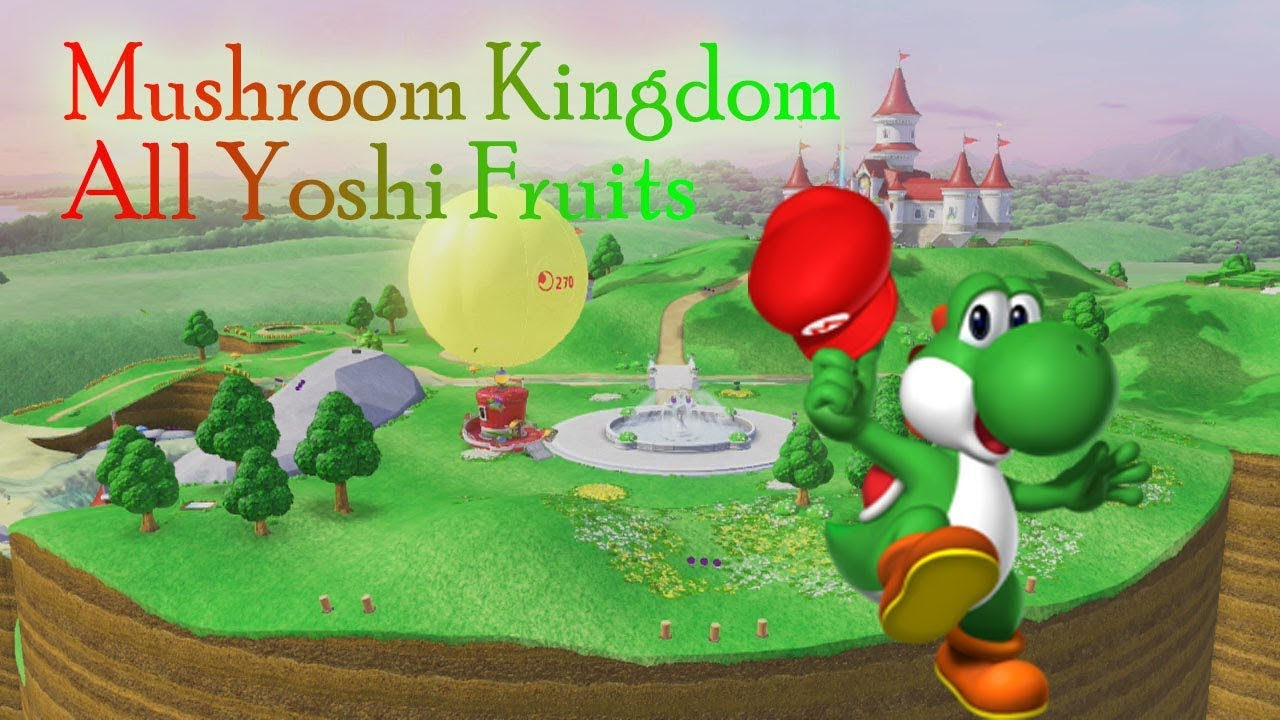 Super Mario Odyssey Mushroom Kingdom All Yoshi Fruits Moons