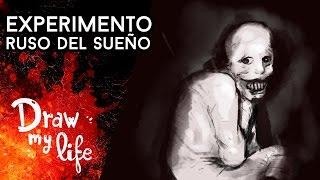Experimento Ruso del Sueño - Draw My Life en Español