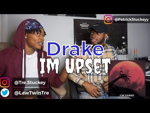 DRAKE - IM UPSET - REACTION !!!!