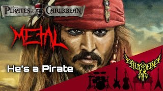 Pirates of the Caribbean - He's a Pirate 【Intense Symphonic Metal Cover】