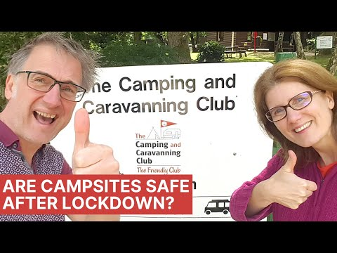 Are Campsites Safe After LOCKDOWN - Changes At Camping & Caravan Club Sites