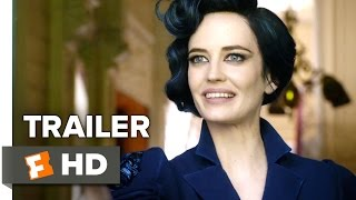 miss peregrine s home for peculiar children official trailer 1 2016 eva green movie hd
