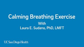 Managing Anxiety: Breathing Exercise Amid COVID-19 Crisis | UC San Diego Health