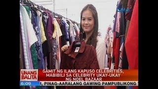 UB: Gamit ng ilang Kapuso celebrities, mabibili sa celebrity ukay-ukay ng Noel Bazaar