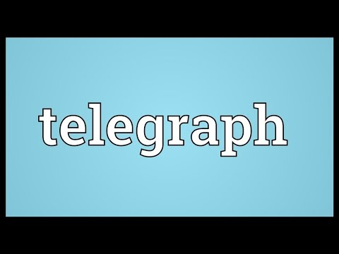 Telegraph Meaning