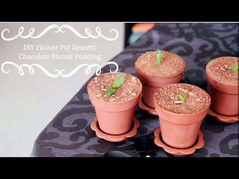 DIY Flower Pot Dessert Chocolate Biscuit Pudding | Vondelicious! - YouTube & DIY Flower Pot Dessert: Chocolate Biscuit Pudding | Vondelicious ...