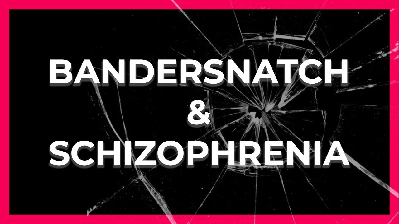 Bandersnatch is NOT what you thought it is: Schizophrenia in the Black Mirror movie