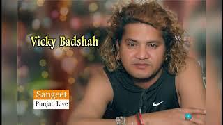 Vicky Badshah  Sad Song Gana.2 (Vicky Badshah)